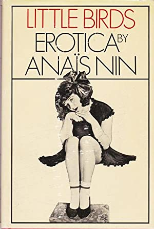 Little Birds : Erotica By Anais Nin: Nin, Anais
