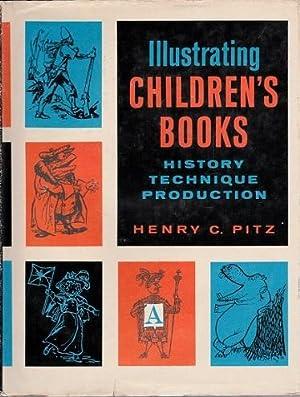 Illustrating Children's Books: history-Technique-production: Pitz, Henry C.