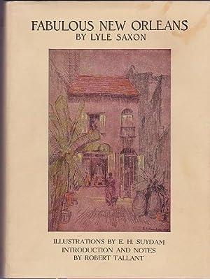 Fabulous New Orleans: Saxon, Lyle