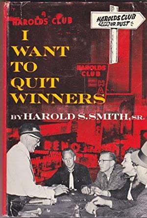 I Want to Quit Winners: Smith, Harold S.