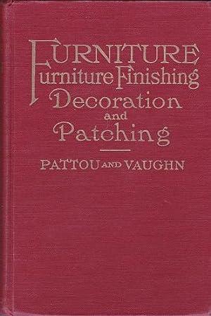 Furniture: Furniture Finishing Decoration and Patching : Pattou, Albert Brace