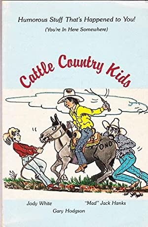 "Cattle Country Kids: Hanks, ""Mad"" Jack,"