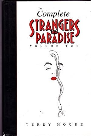 The Complete Strangers in Paradise: Volume Two