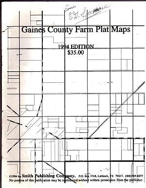 Official Gaines County Farm Plats 1994 Edition: Editors