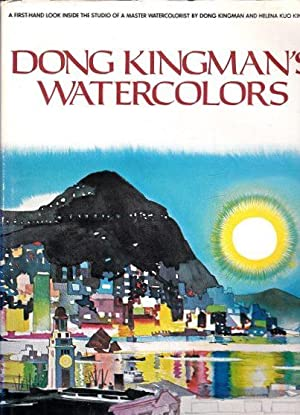 Dong Kingman's Watercolors: Kingman, Dong and