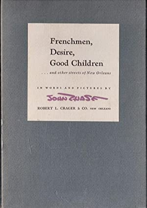 Frenchmen, Desire, Good Children.and Other Streets of: Chase, John (Words