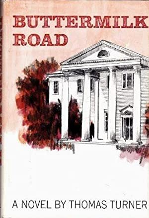 Buttermilk Road: Turner, Thomas