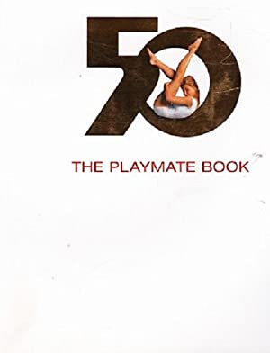 The Playmate Book: Six Decades of Centerfolds: Edgren. Gretchen
