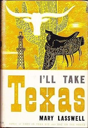 I'll Take Texas: Lasswell, Mary