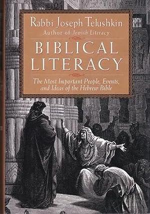 Biblical Literacy: The Most Important People, Events,: Telushkin, Rabbi Joseph
