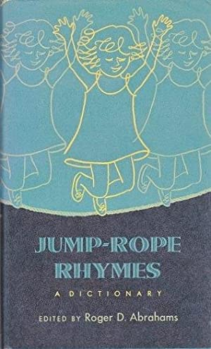 Jump-Rope Rhymes: a Dictionary: abrahams, Roger D.