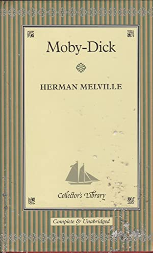 Moby-Dick or the Whale: Melville, Herman