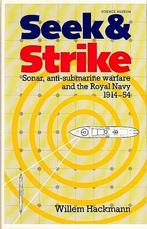 Seek & Strike. Sonar, anti-submarine warfare and: HACKMAN, Willem.