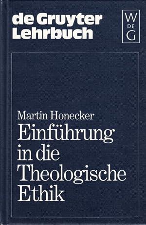 Einführung in die Theologische Ethik. Grundlagen und Grundbegriffe.