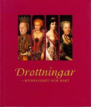 Drottningar - kvinnlighet och makt. Tidskriften Livrustkammaren: DAHLBERG, Anne Marie
