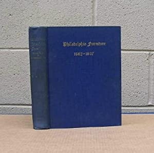 Blue Book. Philadelphia Furniture. William Penn to George Washington.: Hornor, William Macpherson.