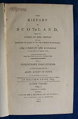 The History of Scotland.: Laing, Malcolm.