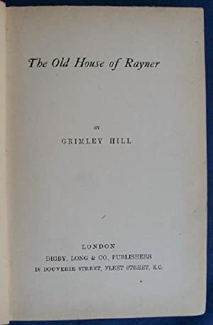 The Old House of Rayner.: Hill, Grimley.
