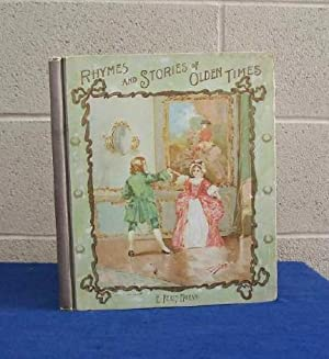 Rhymes and Stories of Olden Times.: Tucker, Elizabeth S.