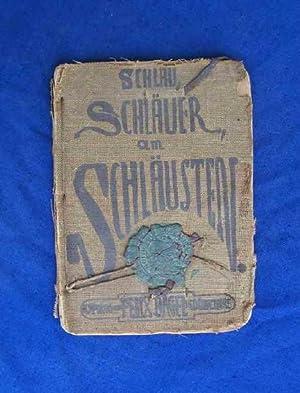 Schlau, Schlauer am Schlausten. Aegyptische Humoreske.: Seyppel, C.M.