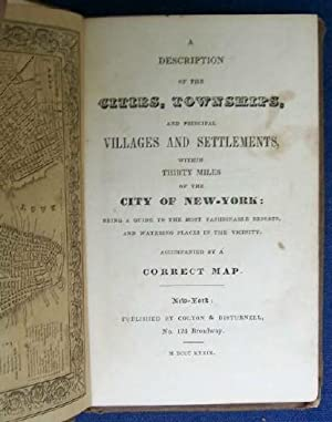 A Description of the Cities, Townships, and Principal Villages and Settlements within Thirty Miles ...