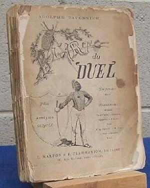 L'Art du Duel. (SIGNED COPY).: Tavernier, Adolphe.