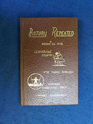 History Repeated.: Smith, Bertram R.A.