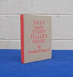 Tales from the Storyteller's House.: Burgess, Thornton.