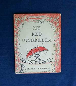 My Red Umbrella.: Bright, Robert.