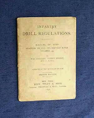 Infantry Drill Regulations. Manual of Arms Adapted to the Springfield Rifle Caliber .45.: Murray, ...