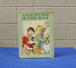 The Frances Tipton Hunter Picture Book.: Barrows, Marjorie.