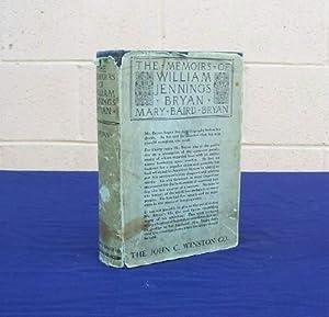 The Memoirs of William Jennings Bryan (SIGNED).: Bryan, William Jennings
