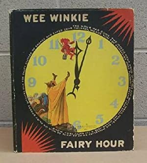 Wee Winkie Fairy Hour.: Graham & Co., Charles E. (publisher).