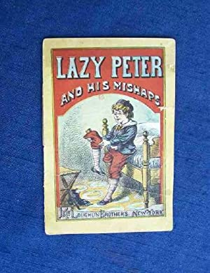 Lazy Peter and His Mishaps.: Hoffmann, Heinrich).