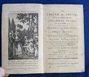 The Friend of Youth; Being a Sequel to The Children's Friend.: Berquin, Arnaud). Meilan, Mark ...