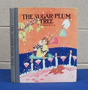 The Sugar-Plum Tree and Other Verses.: Field, Eugene.