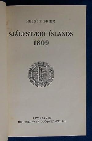 Sjalfstaedi Islands 1809.: Briem, Helgi P.