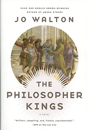 The Philosopher Kings: A Novel (Thessaly (2))