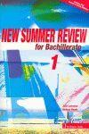 NEW SUMMER REVIEW FOR BACHILLERATO 1 + CD: WOODS, MELISSA; LAWRENCE, JANE