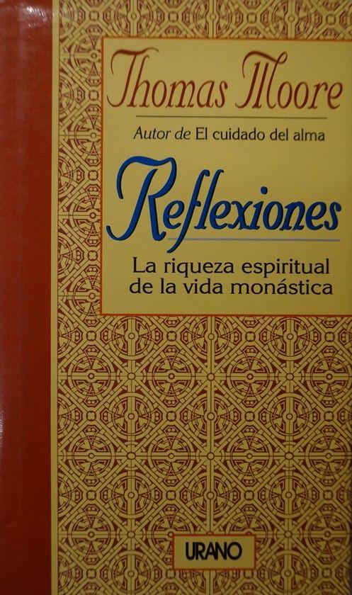 REFLEXIONES - MOORE, THOMAS