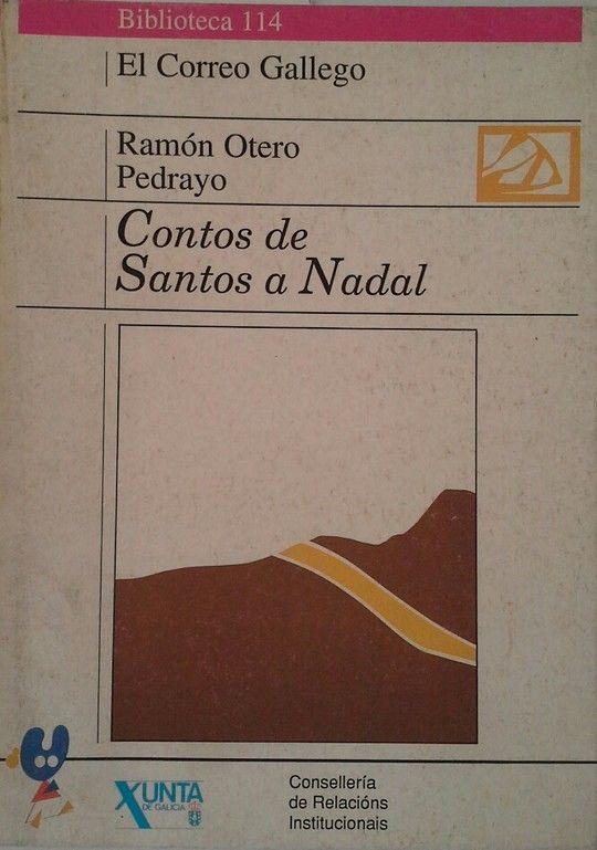 CONTOS DE SANTOS E NADAL - OTERO PEDRAYO, RAMÓN