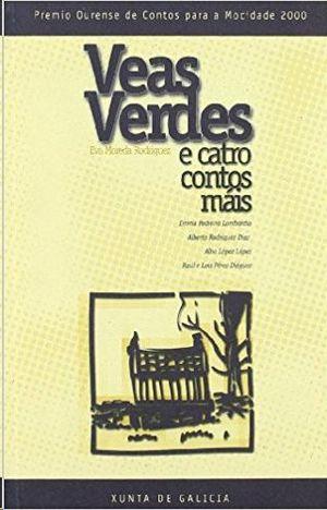 VEAS VERDES E CATRO CONTOS MAS - MOREDA RODRIGUEZ EVA