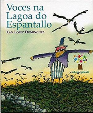 VOCES NA LAGOA DO ESPANTALLO - LÓPEZ DOMÍNGUEZ, XAN