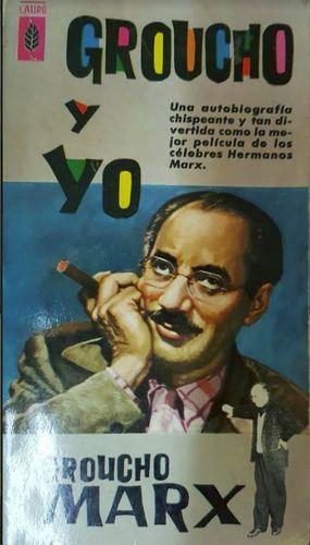 GROUCHO Y YO - MARX GROUCHO