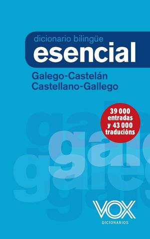 DICCIONARIO ESENCIAL GALEGO-CASTELAN / CASTELLANO-GALLEGO - VOX EDITORIAL