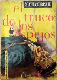 EL TRUCO DE LOS ESPEJOS - CHRISTIE, AGATHA
