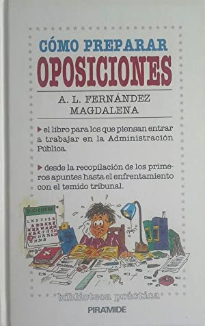 CÓMO PREPARAR OPOSICIONES: FERNÁNDEZ MAGDALENA, ALFREDO L