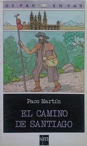 EL CAMINO DE SANTIAGO (DE PAR EN PAR SM): PACO MARTÍN