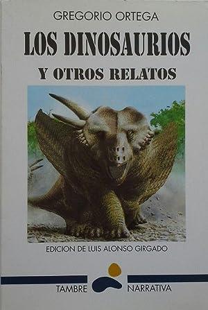 DINOSAURIOS Y OTROS RELATOS, LOS: ORTEGA SUÁREZ, GREGORIO