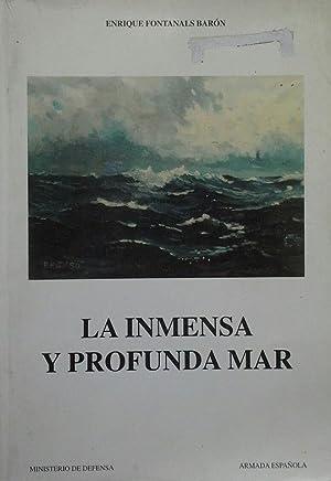 LA INMENSA Y PROFUNDA MAR: ENRIQUE FONTANALS BARON